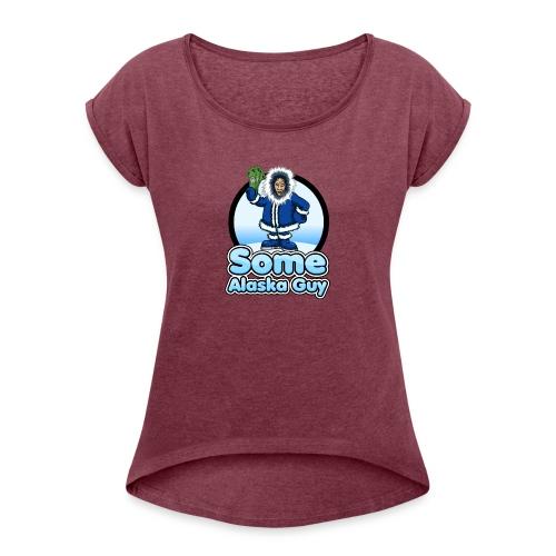 some alaska guy com icon logo 2 - Women's Roll Cuff T-Shirt
