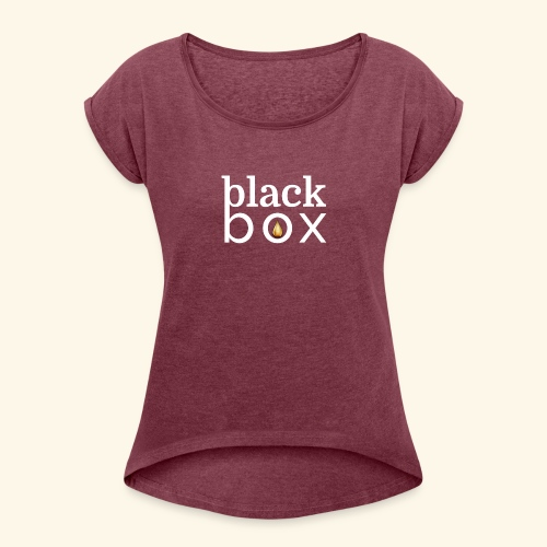 Black Box Logo Gold Drop White Text - Women's Roll Cuff T-Shirt