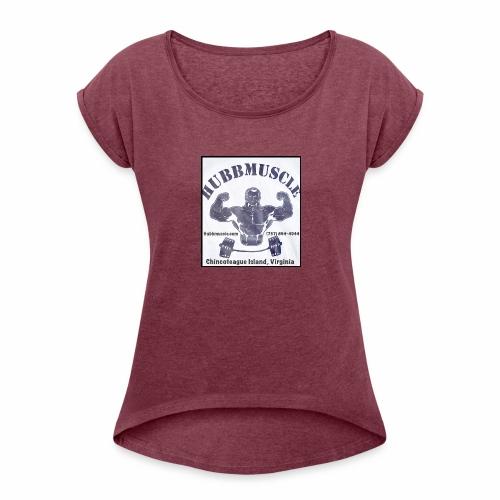 7.28.17 - Women's Roll Cuff T-Shirt