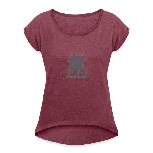 explorer - Women's Roll Cuff T-Shirt