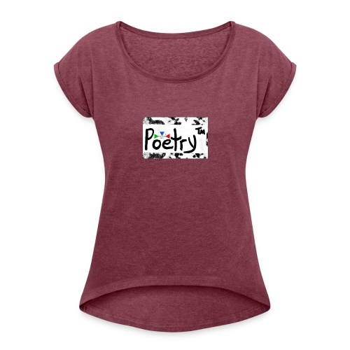 Getto Read Poetry - Women's Roll Cuff T-Shirt