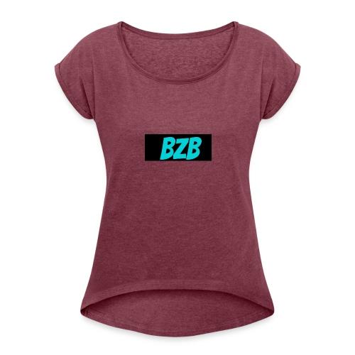 bzb short for BreZeeyBre - Women's Roll Cuff T-Shirt