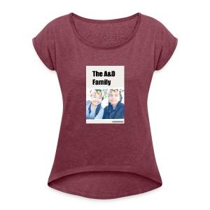 The A&D Family - Women's Roll Cuff T-Shirt