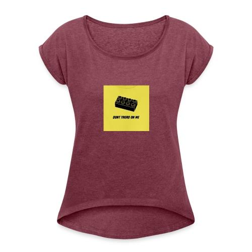 Don't Tread lego - Women's Roll Cuff T-Shirt