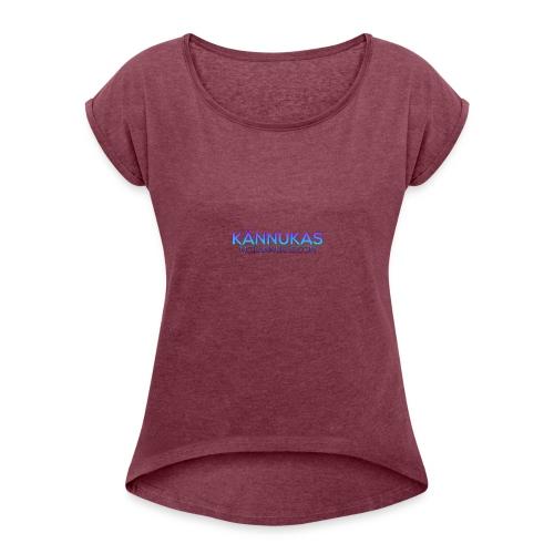 KännukaLogo - Women's Roll Cuff T-Shirt
