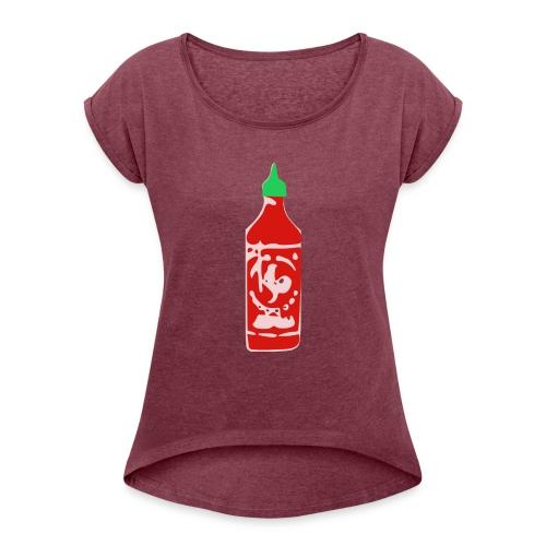 Hot Sauce Bottle - Women's Roll Cuff T-Shirt