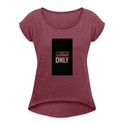 unicorns - Women's Roll Cuff T-Shirt