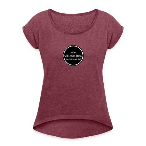 Crime Inc Small Design - Women's Roll Cuff T-Shirt