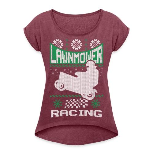 Lawnmower Ugly Christmas - Women's Roll Cuff T-Shirt
