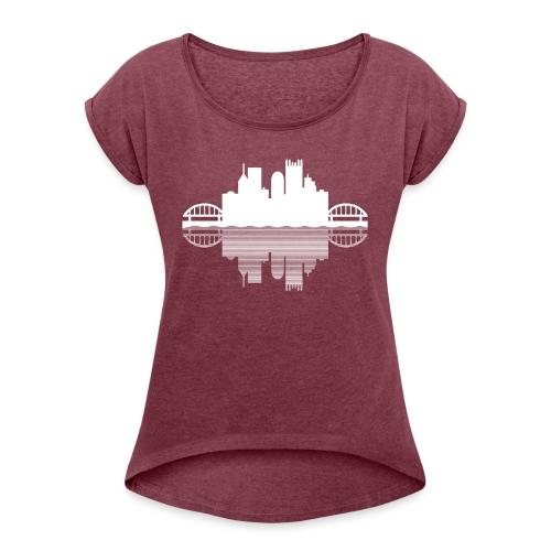 Pittsburgh Skyline Reflection - Women's Roll Cuff T-Shirt