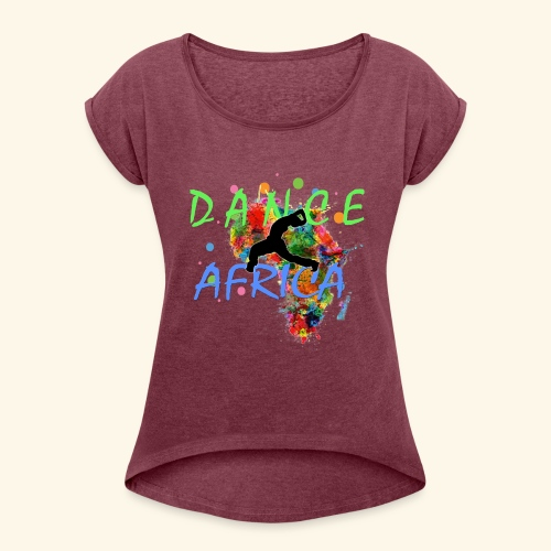 DanceAfrica1 - Women's Roll Cuff T-Shirt