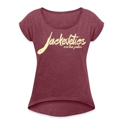 Jackedetics Tag - Women's Roll Cuff T-Shirt
