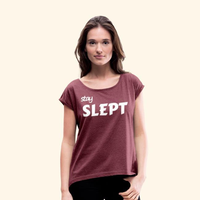 Stay Slept