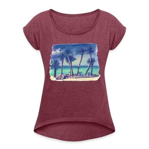 Oasis beach - Women's Roll Cuff T-Shirt
