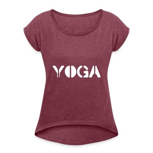 YOGA white - Women's Roll Cuff T-Shirt