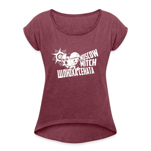 Moscow Mitch - Whore of the Senate - Men's T-Shirt - Women's Roll Cuff T-Shirt