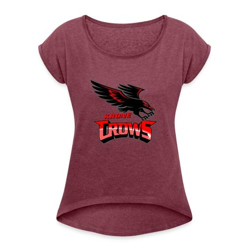Krone FINAL - Women's Roll Cuff T-Shirt