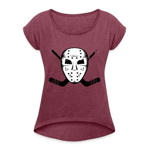 HOCKEY MASK STICKS ICE SKATE WINTER SPORTS FAN - Women's Roll Cuff T-Shirt