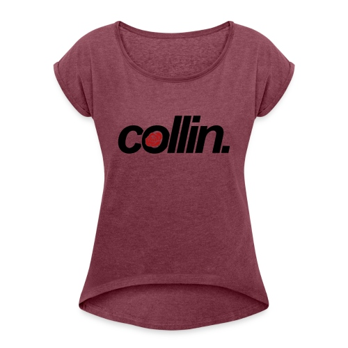 Collin. (Black w/ Rose) - Women's Roll Cuff T-Shirt