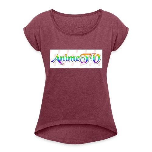 AnimeTV Fan T-Shirt - Women's Roll Cuff T-Shirt