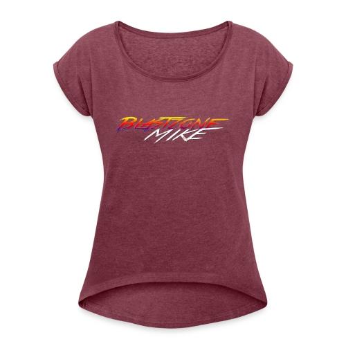 Blastzone Mike - Women's Roll Cuff T-Shirt