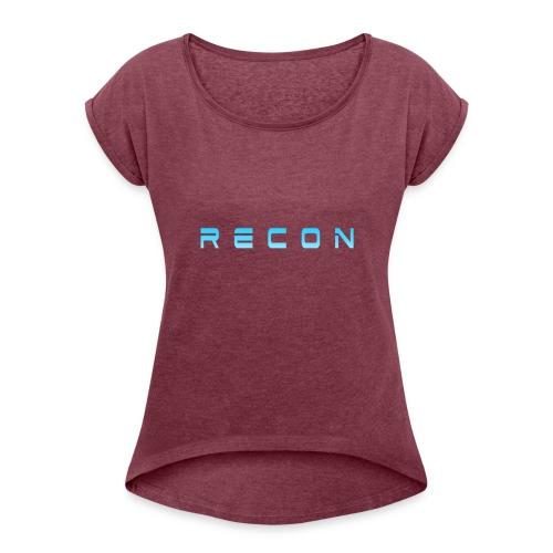 Rec0n Text - Women's Roll Cuff T-Shirt