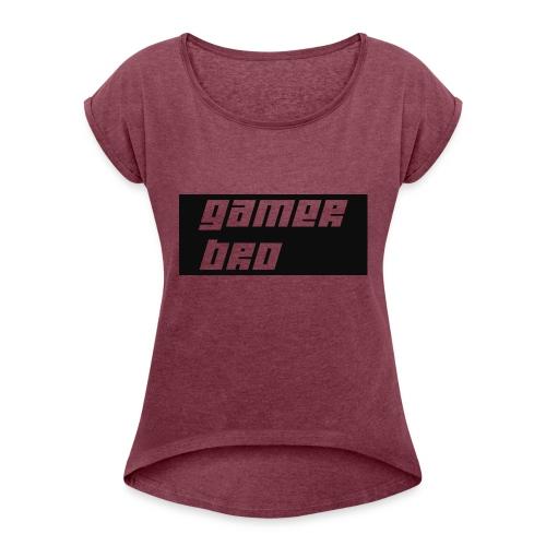 Gamer Bro - Women's Roll Cuff T-Shirt
