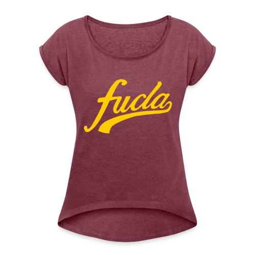 FUCLA Shirt - Women's Roll Cuff T-Shirt