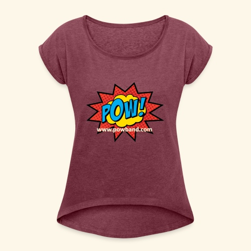 POW! Logo Shirt - Women's Roll Cuff T-Shirt