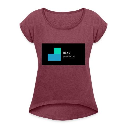 Alex production - Women's Roll Cuff T-Shirt