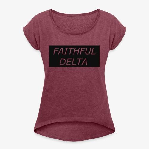 Faithful - Women's Roll Cuff T-Shirt