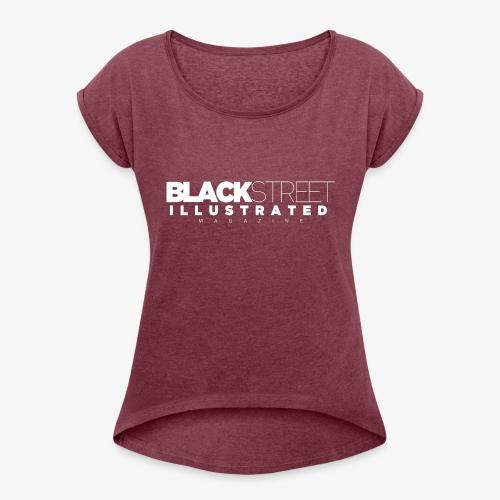 BlackStreet Illustrated Magazine - Women's Roll Cuff T-Shirt