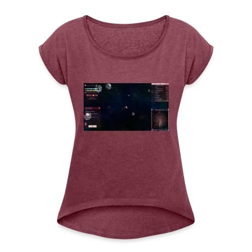 first peice of merch - Women's Roll Cuff T-Shirt