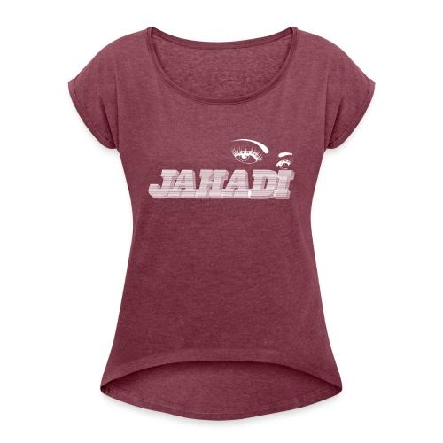 hadilogoWHITE - Women's Roll Cuff T-Shirt