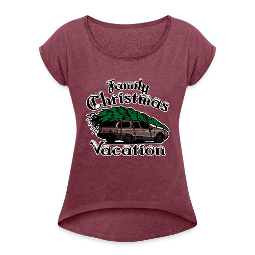 Griswold Wagon Christmas Tree Christmas Vacation - Women's Roll Cuff T-Shirt