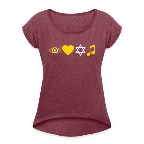I Love Jewish Music - Women's Roll Cuff T-Shirt