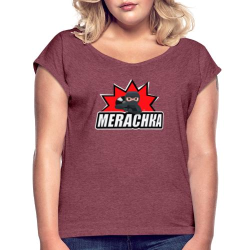 MERACHKA - Women's Roll Cuff T-Shirt