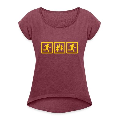 RUN FOREST RUN - Women's Roll Cuff T-Shirt