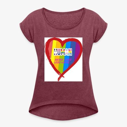 support - Women's Roll Cuff T-Shirt