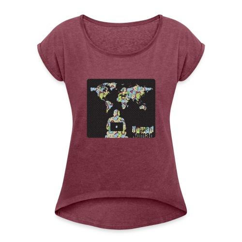 NomadButNomad working world wide - Women's Roll Cuff T-Shirt