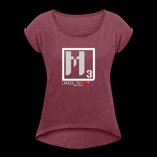 M3ZZ TV SOCIAL NETWORKS LIGHT - Women's Roll Cuff T-Shirt