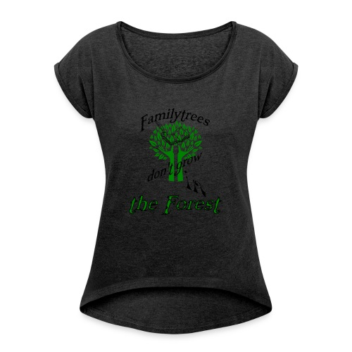genealogy family tree forest funny birthday gift - Women's Roll Cuff T-Shirt