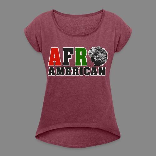 Afro American RBG - Women's Roll Cuff T-Shirt