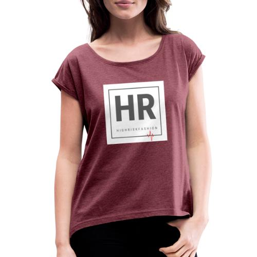 HR - HighRiskFashion Logo Shirt - Women's Roll Cuff T-Shirt