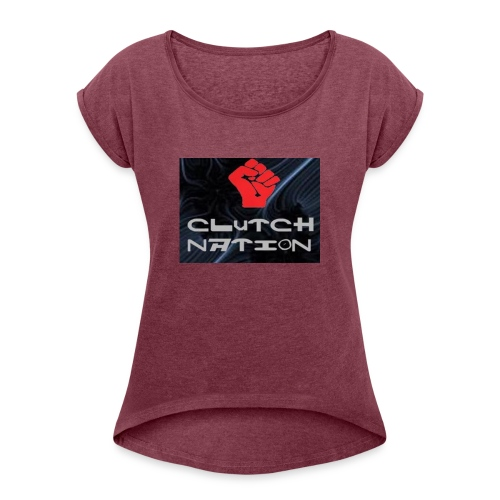 clutchnation logo merch - Women's Roll Cuff T-Shirt
