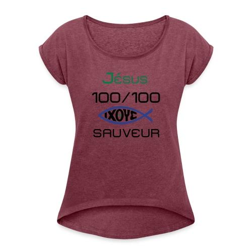 jesus100 - Women's Roll Cuff T-Shirt