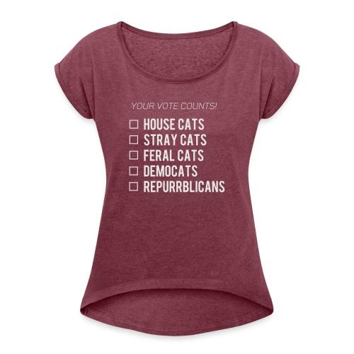 Democats & Repurrblicans - Women's Roll Cuff T-Shirt