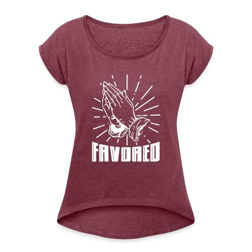 Favored - Alt. Design (White Letters) - Women's Roll Cuff T-Shirt