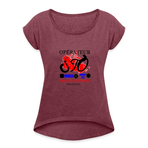 Operateur STO plus size - Women's Roll Cuff T-Shirt