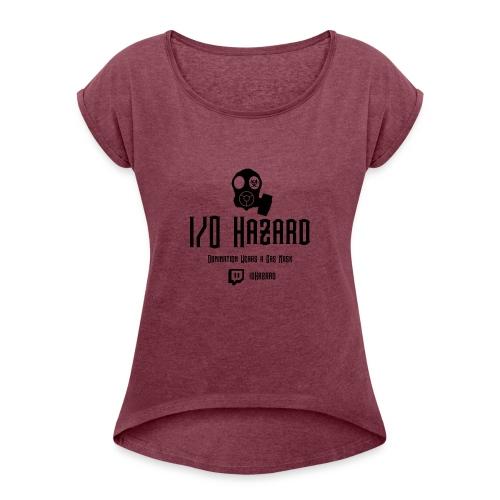 I/O Hazard Official - Women's Roll Cuff T-Shirt